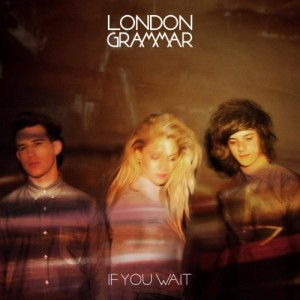 london_grammar_if_you_wait