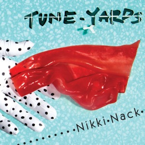 Tune-Yards-Nikki-Nack