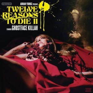 ghostface-killah-twelve-reasons-to-die-ii-559x560