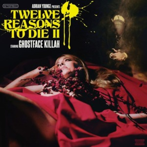 ghostface-killah-twelve-reasons-to-die-ii-559x560